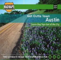Austin, Texas, Get Outta Town by MAD Maps