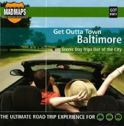 Baltimore, Maryland, Get Outta Town by MAD Maps