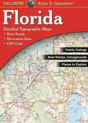 Florida Atlas and Gazetteer by DeLorme