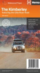 The Kimberley, Australia: featuring the Gibb River Road by Hema Maps