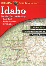Idaho Atlas and Gazetteer by DeLorme