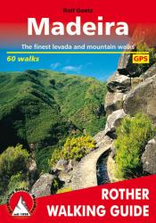Madeira, Walking Guide by Rother Walking Guide