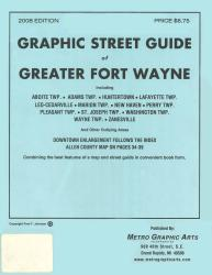 Fort Wayne, Indiana, Greater, Graphic Street Guide by Metro Graphic Arts