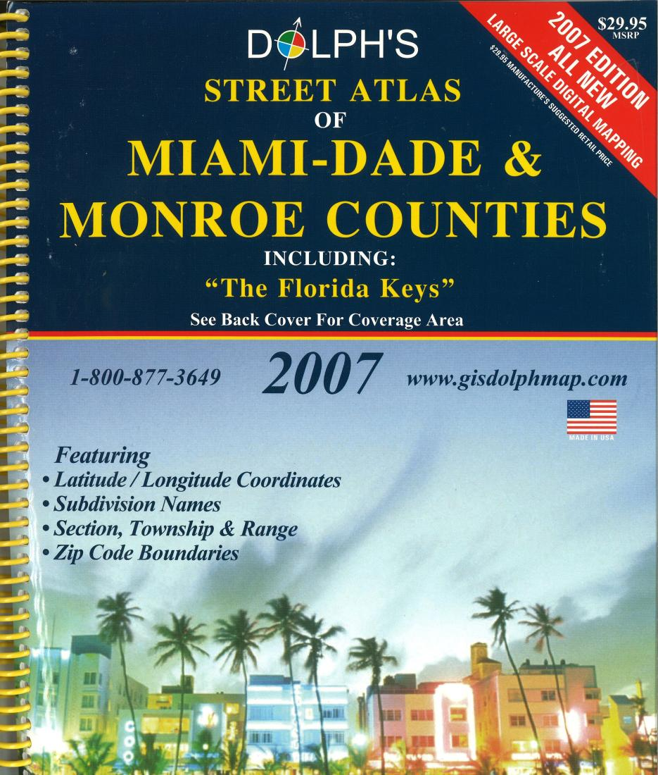 Miami-Dade and Monroe Counties, Florida by Dolph Map Company on