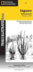 Saguaro National Park, Map 237 by National Geographic Maps
