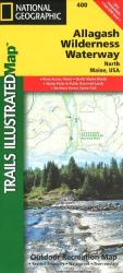 Allagash Wilderness Waterway, North, Maine, Map 400 by National Geographic Maps