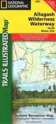 Allagash Wilderness Waterway, South, Maine, Map 401 by National Geographic Maps