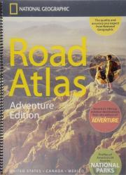USA, Canada and Mexico Road Atlas - Adventure Edition by National Geographic Maps