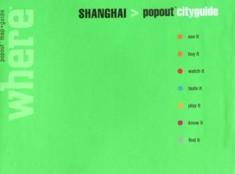 Shanghai, China, CityGuide with PopOut Maps by Globe Pequot Publishing