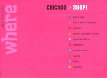 Chicago, Illinois, Shop! Guide with PopOut Maps by Globe Pequot Publishing