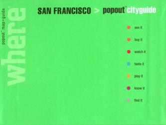 San Francisco, California, CityGuide with PopOut Maps by Globe Pequot Publishing