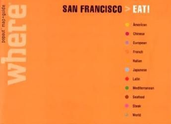 San Francisco, California, Eat! Guide with PopOut Maps by Globe Pequot Publishing