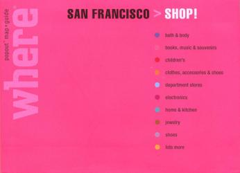 San Francisco, California, Shop! Guide with PopOut Maps by Globe Pequot Publishing