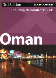 Oman, Residents' Guide by Explorer Publishing