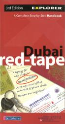 Dubai, United Arab Emirates, Red Tape Guide by Explorer Publishing