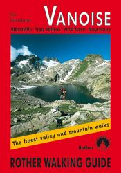 Vanoise,  RotherWalking Guide by Rother Walking Guide, Bergverlag Rudolf Rother
