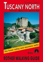 Tuscany, North, Rother Walking Guide by Rother Walking Guide, Bergverlag Rudolf Rother
