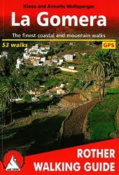 La Gomera, Walking Guide by Rother Walking Guide, Bergverlag Rudolf Rother