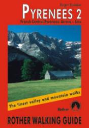 Pyrenees 2, French Central, Walking Guide by Rother Walking Guide, Bergverlag Rudolf Rother