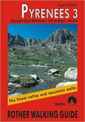 Pyrenees 3, Walking Guide by Rother Walking Guide, Bergverlag Rudolf Rother