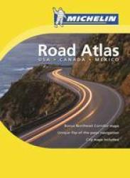 USA, Mexico, & Canada Road Atlas by Michelin Maps and Guides