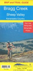 Bragg Creek,Sheep Valley and Kananaskis Country Map and Trail Guide 5th ed. by Gem Trek