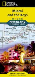 Miami, Florida and the Keys Destination Map by National Geographic Maps