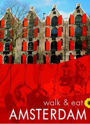 Amsterdam, Netherlands, Walk and Eat Series by