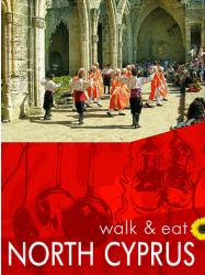 Cyprus, North, Walk and Eat Series by Sunflower Books