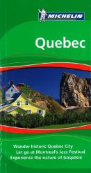 Quebec, Green Guide by Michelin Maps and Guides