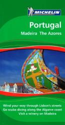 Portugal, Madeira and The Azores, Green Guide by Michelin Maps and Guides