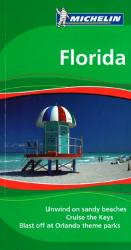 Florida, Green Guide by Michelin Maps and Guides