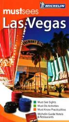 Las Vegas, Nevada, Must See Guide by Michelin Maps and Guides