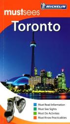 Toronto, Ontario, Must See Guide by Michelin Maps and Guides