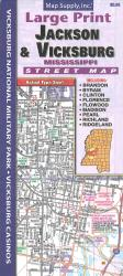 Jackson & Vicksburg MS Street Map by Map Supply, Inc.